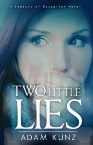 Review: Two Little Lies by T.A. Kunz
