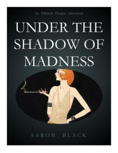 Review: Under the Shadow of Madness by Aaron Black