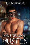 New Orlean's Hustle by P.J. Nevada