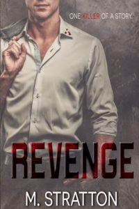 Revenge by M. Stratton Pre-Order and Cover Reveal