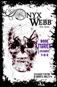 Onyx Webb 3 by Andrea Waltz and Richard Fenton
