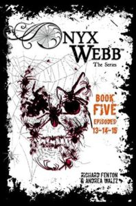 Onyx Webb 5 by Richard Fenton and Andrea Waltz