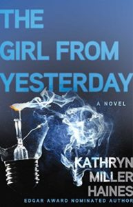 The Girl From Yesterday by Kathryn Miller Haines