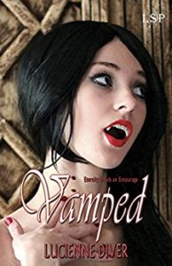 Vamped by Lucienne Diver