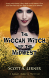 The Wiccan Witch of the Midwest by Scott Lerner
