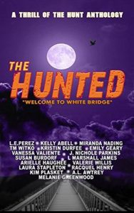 The Hunted: Whitebridge (A Thrill of the Hunt Horror Anthology)