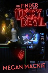 The Finder of the Lucky Devil by Megan Mackie