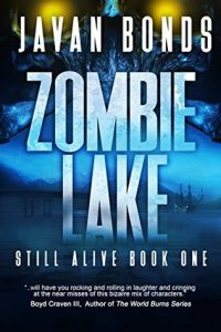 Zombie Lake (Still Alive #1) by Javan Bonds