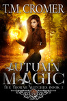 Autumn Magic by T.M. Cromer – IBF Review