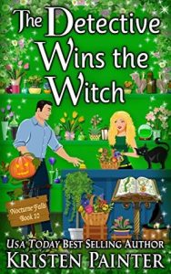 The Detective Wins The Witch by Kristen Painter