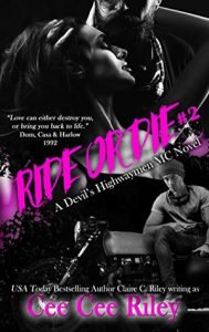 Ride or Die #2 by Cee Cee Riley