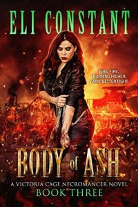 Body of Ash by Eli Constant