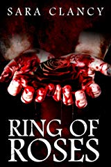 Ring of Roses by Sara Clancy