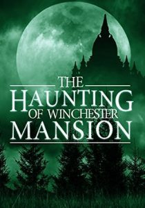 The Haunting of Winchester Mansion by Alexandria Clarke Series review